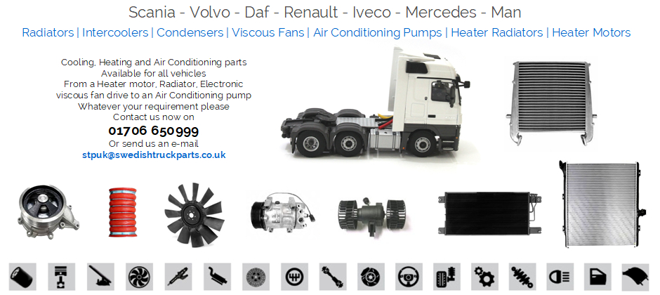 Volvo Man Scania Iveco Daf Mercedes Renault Radiator Intercooler Cab Heater Air Conditioning Pump Condensor Viscous Fan